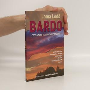 náhled knihy - Bardo : cesta smrti a znovuzrození
