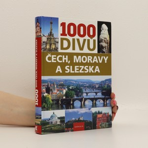náhled knihy - 1000 divů Čech, Moravy a Slezska