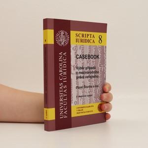 náhled knihy - Casebook. Výběr případů z mezinárodního práva veřejného