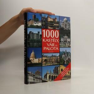 náhled knihy - 1000 kastély, vár és palota