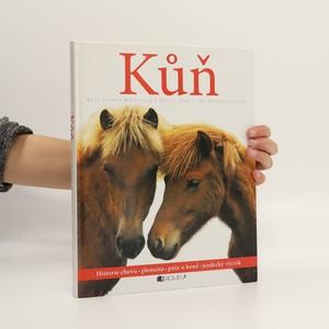 náhled knihy - Kůň. Historie chovu, plemena, péče o koně, jezdecký výcvik