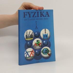 náhled knihy - Fyzika pro 7. ročník základní školy, studijní část A