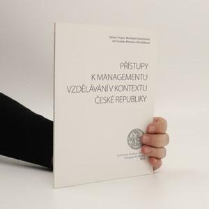 náhled knihy - Přístupy k managementu vzdělávání v kontextu České republiky