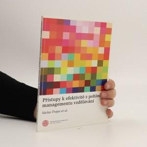 náhled knihy - Přístupy k efektivitě z pohledu managementu vzdělávání