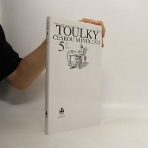 náhled knihy - Toulky českou minulostí. 5. díl
