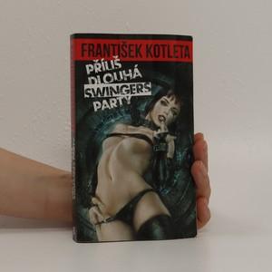 náhled knihy - Příliš dlouhá swingers party
