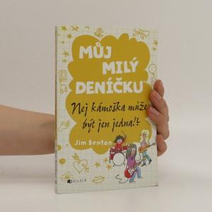 náhled knihy - Můj milý deníčku : příběhy z Mackerelské základní školy. Nej kámoška může být jen jedna!?