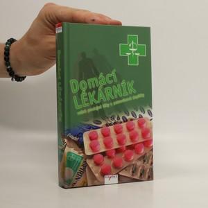 náhled knihy - Domácí lékárník : volně prodejné léky a potravinové doplňky