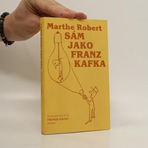náhled knihy - Sám jako Franz Kafka