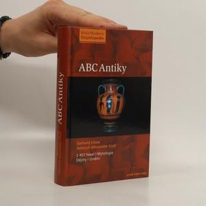 náhled knihy - ABC antiky. 2 457 hesel. Mytologie, dějiny, umění