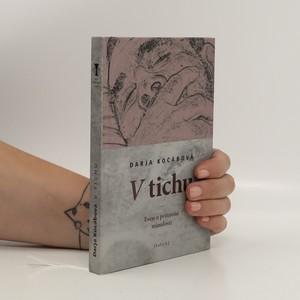 náhled knihy - V tichu : eseje o přítomné minulosti