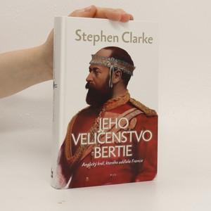 náhled knihy - Jeho Veličenstvo Bertie