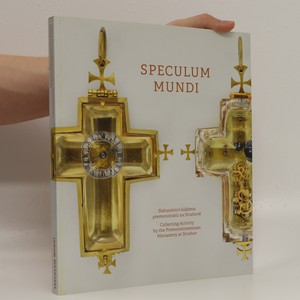 náhled knihy - Speculum mundi : sběratelství kláštera premonstrátů na Strahově