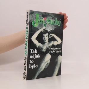 náhled knihy - Tak nějak to bylo : vzpomínání 1959-1969