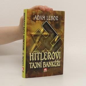 náhled knihy - Hitlerovi tajní bankéři