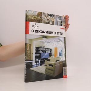 náhled knihy - Vše o rekonstrukci bytu. 3/2007. Červenec 2007.