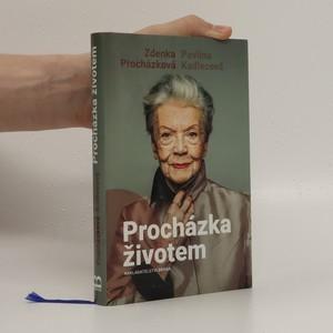 náhled knihy - Procházka životem, aneb, co za našich mladejch let nebejvalo a co bejvalo