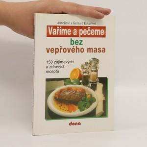náhled knihy - Vaříme a pečeme bez vepřového masa