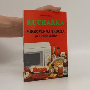 náhled knihy - Kuchařka : mikrovlnná trouba pro začátečníky