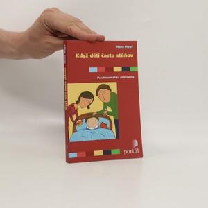 náhled knihy - Když děti často stůňou : psychosomatika pro rodiče