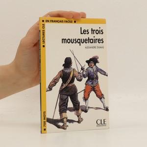 náhled knihy - Les trois mousquetaires