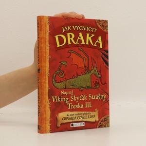 náhled knihy - Jak vycvičit draka : napsal Škyťák Strašný Treska III.