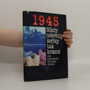 náhled knihy - 1945 - Nikdy nekvetly šeříky tak krásně