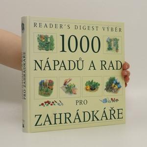 náhled knihy - 1000 nápadů a rad pro zahrádkáře
