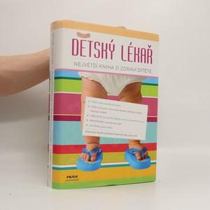 náhled knihy - Dětský lékař : největší kniha o zdraví dítěte