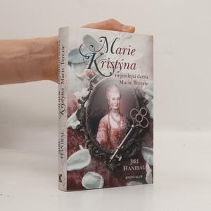 náhled knihy - Marie Kristýna : nejmilejší dcera Marie Terezie