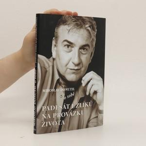 náhled knihy - Miroslav Donutil o sobě : (padesát uzlíků na provázku života)