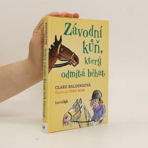 náhled knihy - Závodní kůň, který odmítá běhat