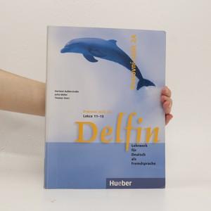 náhled knihy - Delfin : Lehrwerk für Deutsch als Fremdsprache, Pracovní sešit 2 A, Lekce 11-15