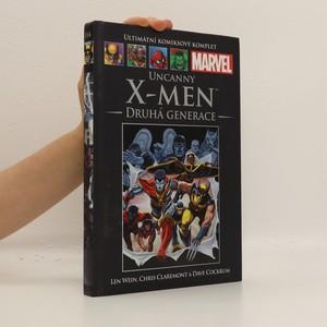 náhled knihy - Uncanny X-men: Druhá generace