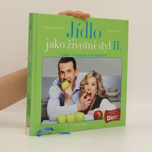 náhled knihy - Jídlo jako životní styl II. 7 sekcí, 70 otázek a 70 receptů