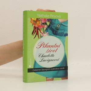 náhled knihy - Pikantní život Charlotte Lavigneové. Díl třetí, Cabernet sauvignon a jahodový dortík