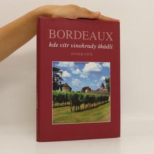 náhled knihy - Bordeaux : kde vítr vinohrady škádlí