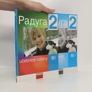 náhled knihy - Raduga 3 po-novomu : učebnice ruštiny a pracovní sešit, 2 svazky