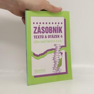náhled knihy - Zásobník textů a otázek 4 : alternativní učebnice pro 4. ročník středních škol