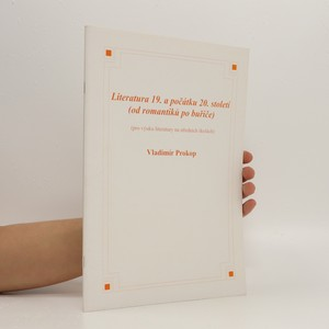 náhled knihy - Literatura 19. a počátku 20.století (od romantiků po buřiče)