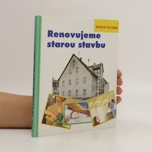 náhled knihy - Renovujeme starou stavbu