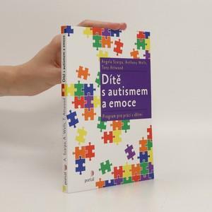 náhled knihy - Dítě s autismem a emoce : program pro práci s dětmi