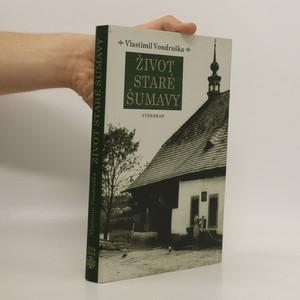 náhled knihy - Život staré Šumavy