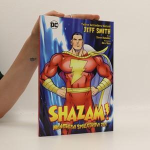náhled knihy - Shazam! Monstrózní společenství zla