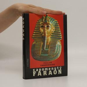 náhled knihy - Zapomenutý faraón : objev Tutanchamonova hrobu - největší dobrodružství archeologie