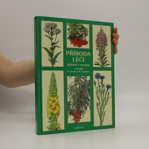 náhled knihy - Příroda léčí : bylinář s recepty