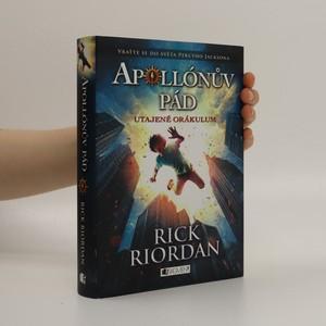 náhled knihy - Apollónův pád. Utajené orákulum