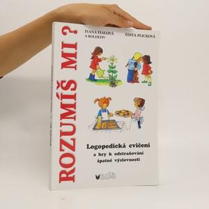 náhled knihy - Rozumíš mi? : logopedická cvičení a hry k odstraňování špatné výslovnosti