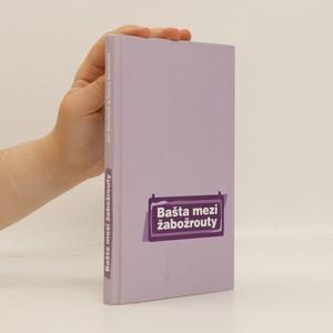 náhled knihy - Bašta mezi žabožrouty