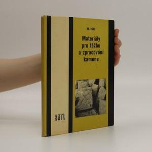 náhled knihy - Materiály pro těžbu a zpracování kamene